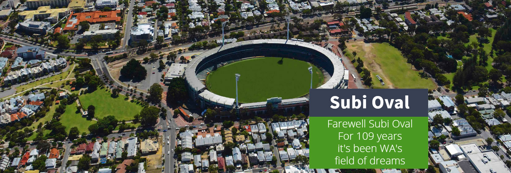 Domain Stadium | Subi Oval